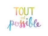 Aquarelle TOUT EST POSSIBLE - 140089033