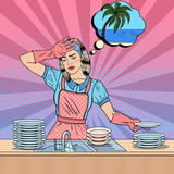 Fototapety Pop Art Bored Woman Washing Dishes and Dreaming about Tropical Vacation. Vector illustration