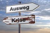 Schilder Ausweg Krise - 142455252