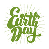 Earth Day. Hand drawn lettering phrase isolated on white background. Design element for poster, greeting card. Vector illustration.