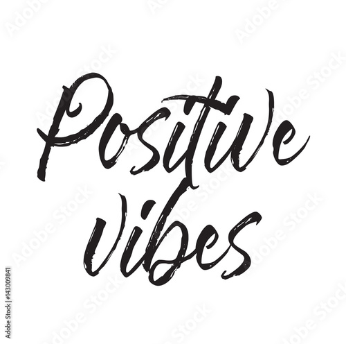 Deurstickers Positive Typography positive vibes, text design. Vector calligraphy. Typography poster.