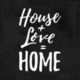 House  Love  Home. Housewarming hand lettering typography. Good for posters, t-shirts, prints, cards, banners. Home sweet home concept.