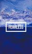 Fearless motivational quote on abstract liquid background.