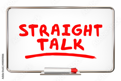 Poster Straight Talk Honest Discussion Writing Words Board 3d Illustration