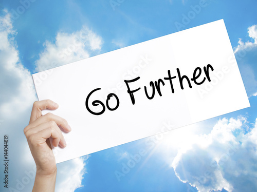 Go Further Sign on white paper Poster