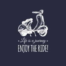 Hand Sketched Scooter Banner  Quote Life Is A Journey Enjoy The Ride  Poster  Motorroller Illustration Sticker