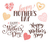 Happy Mothers Day text for greeting card. Romantic hearts with calligraphic phrases isolated on white background.