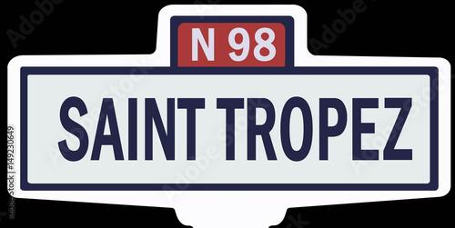 Poster SAINT TROPEZ - Ancien panneau entrée d'agglomération