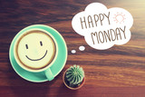 Fototapety Happy Monday coffee cup background with vintage filter