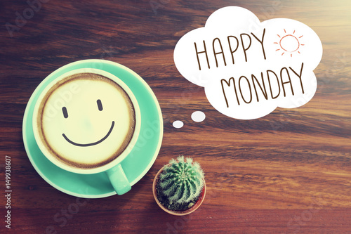 Happy Monday coffee cup background with vintage filter