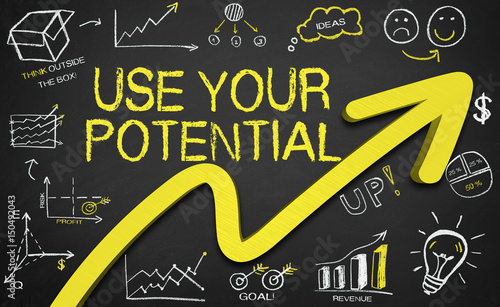 USE YOUR POTENTIAL!