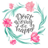 Lettering Dont worry be happy