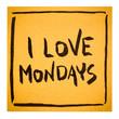 I love Mondays on sticky note