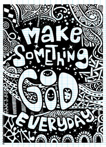 Fotobehang Positive Typography make something good everyday , Inspirational quote. Hand drawn v
