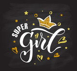 Vector illustration of Super Girl text for girls clothes. Inspirational quote card/invitation/banner template