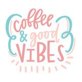 Coffee & Good Vibes - 158089248
