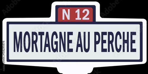 Poster MORTAGNE AU PERCHE - Ancien panneau entrée d'agglomération