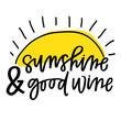 Sunshine & Good Wine