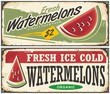 Fresh ice cold watermelons retro advertisement signs