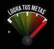 achieve your goals meter sign in Spanish.