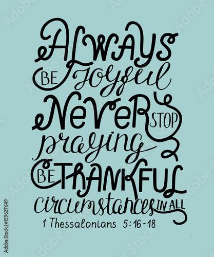 werset-biblii-zawsze-badz-radosny-nigdy-nie-przestawaj-sie-modlic-badz-wdzieczny