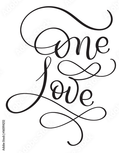 One love words on white background. Hand drawn Calligraphy lettering Vector illustration EPS10