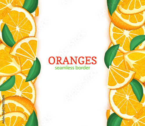 Orange fruit vertical seamless border. Vector illustration card top and bottom Fresh tropical oranges whole and slice for design tea, ice cream, natural cosmetics, health care products, detox diet - 161133614