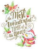Greeting card of hand-drawn lettering, watercolor snowman and holidays decorations. - 162432094