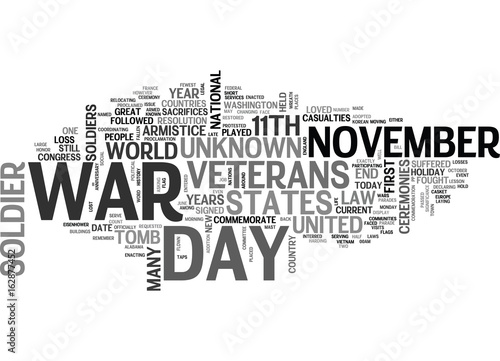 A SHORT HISTORY LESSON ON VETERANS DAY TEXT WORD CLOUD CONCEPT