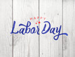 Happy Labor Day Typography Over Distressed Wood Background