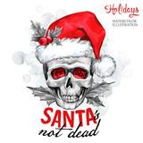 Watercolor illustration. Winter card. Hand painted monster skull in Santa hat. Words Santa is not dead. Christmas, New Year symbol. - 163709029