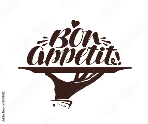 Bon appetit logo. Label for design menu restaurant or cafe. Handwritten lettering, calligraphy vector illustration