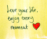 optimistic message love your life