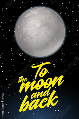 To the moon and back. Card design template with fool moon