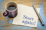 Start again motivational reminder or advice