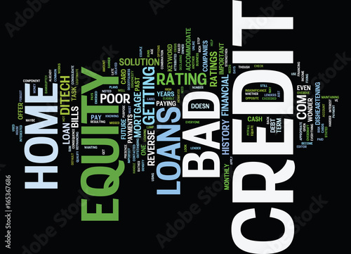 How do i get a home equity loan with poor credit