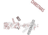 YOUR FRIENDS DESERVE THE BEST PERSONALIZED GIFTS THIS CHRISTMAS Text Background Word Cloud Concept - 165368253