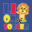 Cute lion soccer vector cartoon illustration for kid t shirt design, nursery wall, and wallpaper - 165507895