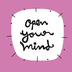 Open your mind word vector illustration on white bubble background