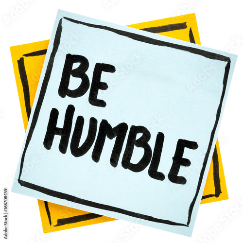 Be humble advice or reminder Poster