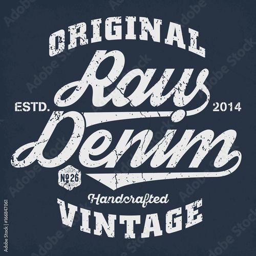 Original Vintage Raw Denim - Tee Design For Print