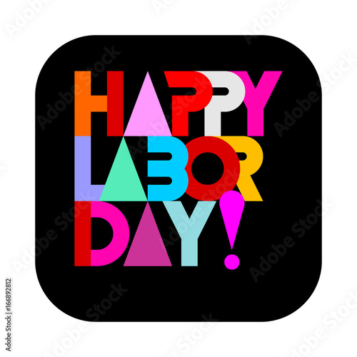 In de dag Abstractie Art Happy Labor Day text design