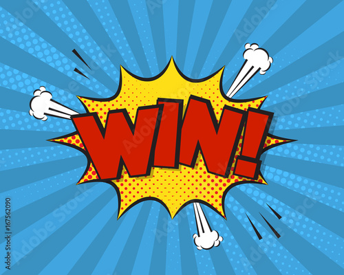 Win comic pop art background, vector illustration. Winner poster concept, halftone background, funny explosion, graphic elements, text.