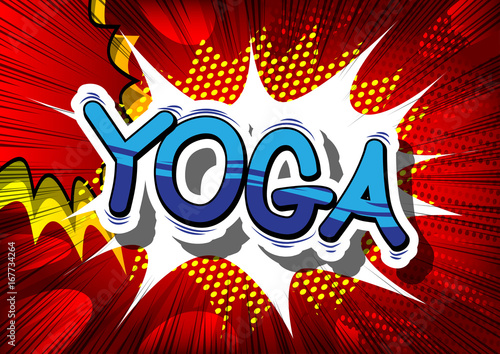 Sticker Yoga - Comic book style phrase on abstract background.