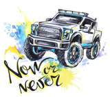 Hand drawn card with big car and lettering. Words Now or Never . Watercolor multicolor illustration. Active crazy sport. Transport. - 168117607