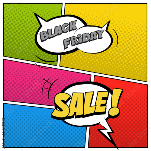 Fotobehang Pop Art Black Friday Sale illustration in comic book style. Speech bubbles with Black Friday Sale text on colored halftone background.