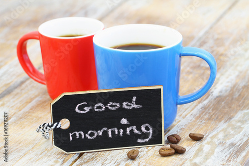 Good morning card with colorful mugs with coffee Poster