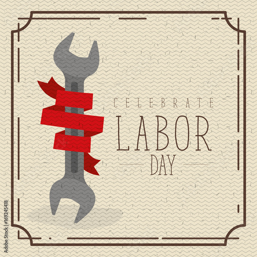 Fotobehang Vintage Poster colorful poster with border vintage of celebrate labor day with spanner and red label decorative