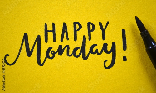 HAPPY MONDAY hand lettered on yellow background