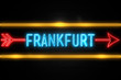 Frankfurt  - fluorescent Neon Sign on brickwall Front view
